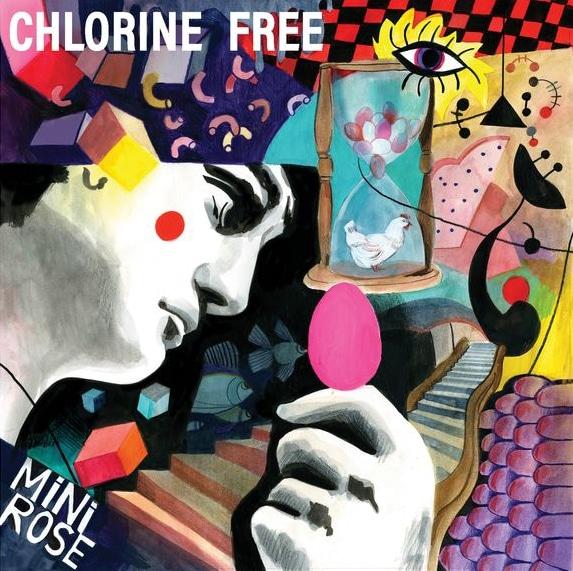 Minirose -Chlorine Free -À paraître le 15/10/2021 chez Seventy Three Artiste principal : Chlorine Free -Genre : Jazz